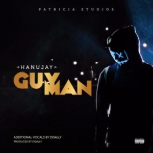 "Hanu Jay - ""Guy Man"""